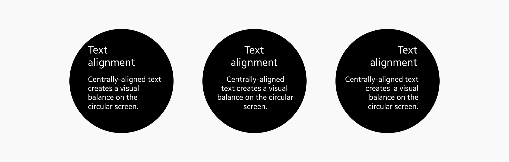 We recommend aligning text to the left or in the center when the text is long.