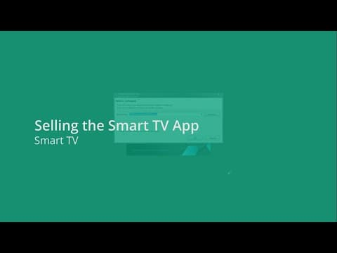 Selling the Smart TV App