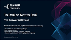 SDC 2017 Session: To DeX or Not to DeX - The Answer Is Obvious